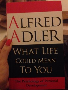 What life could mean to you, Alfred Adler